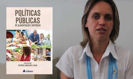 Lançado livro Políticas Públicas de Alimentação e Nutrição
