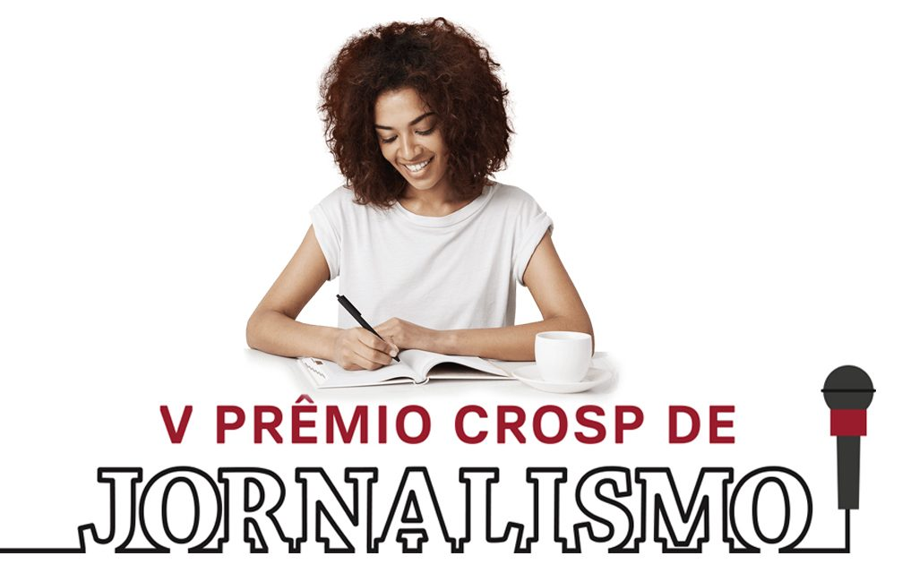 Prêmio CROSP de Jornalismo: inscrições até 28 de outubro