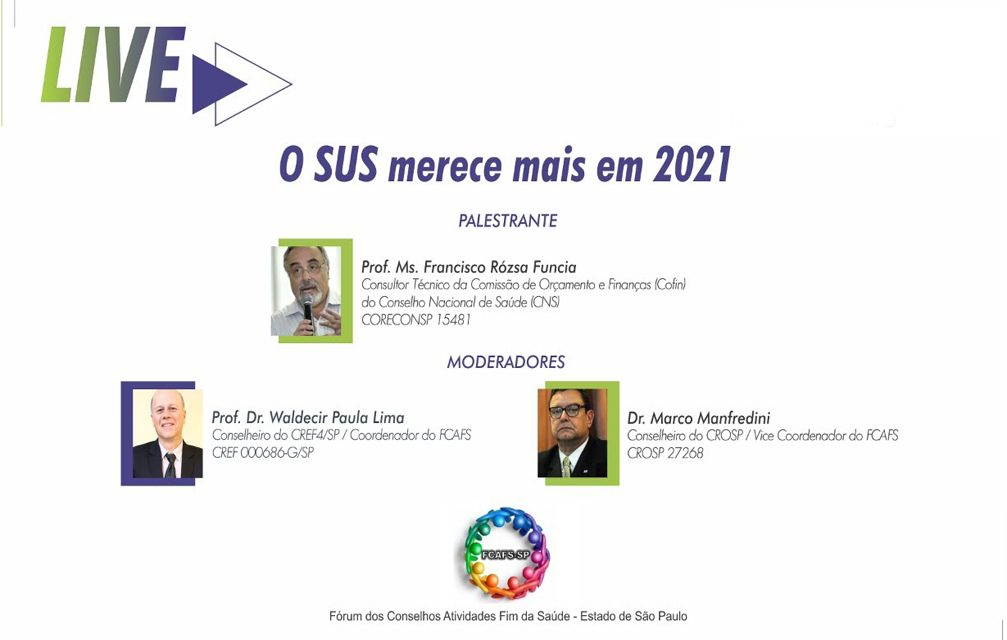 Fórum dos FCAFS lança SUS merece mais em 2021
