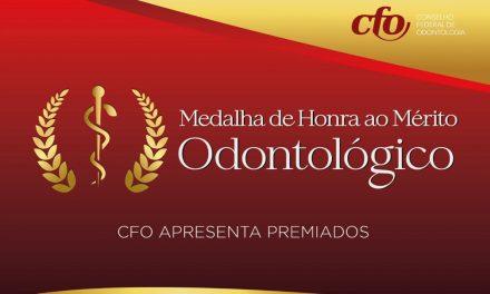 CFO:Prêmio Medalha de Honra ao Mérito Odontológico