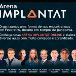 8 a 11/2: Arena Implantat para CDs do Brasil e de Portugal