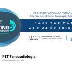 XV Meeting Fonoaudiológico: Visão interdisciplinar sobre Disfagia em curso on-line